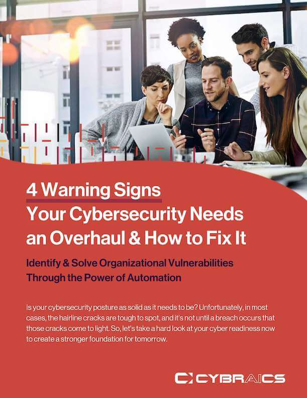 4 Warning Signs Your Cybersecurity Needs an Overhaul & How to Fix It Cover 612x792